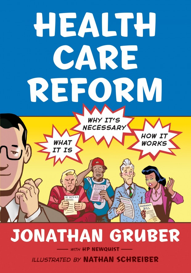 Health Care Reform: What It Is, Why It's Necessary, How It Works Cover Art