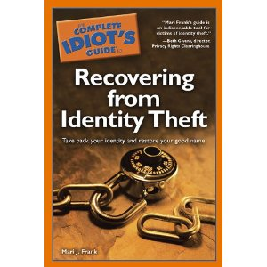 The Complete Idiot's Guide to Recovering from Identity Theft Cover Art