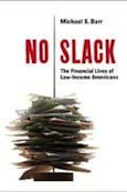 No Slack: The Financial Lives of Low-Income Americans Cover Art