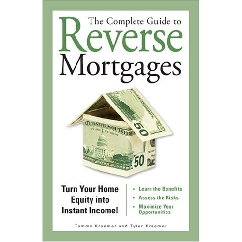 The Complete Guide to Reverse Mortgages Cover Art