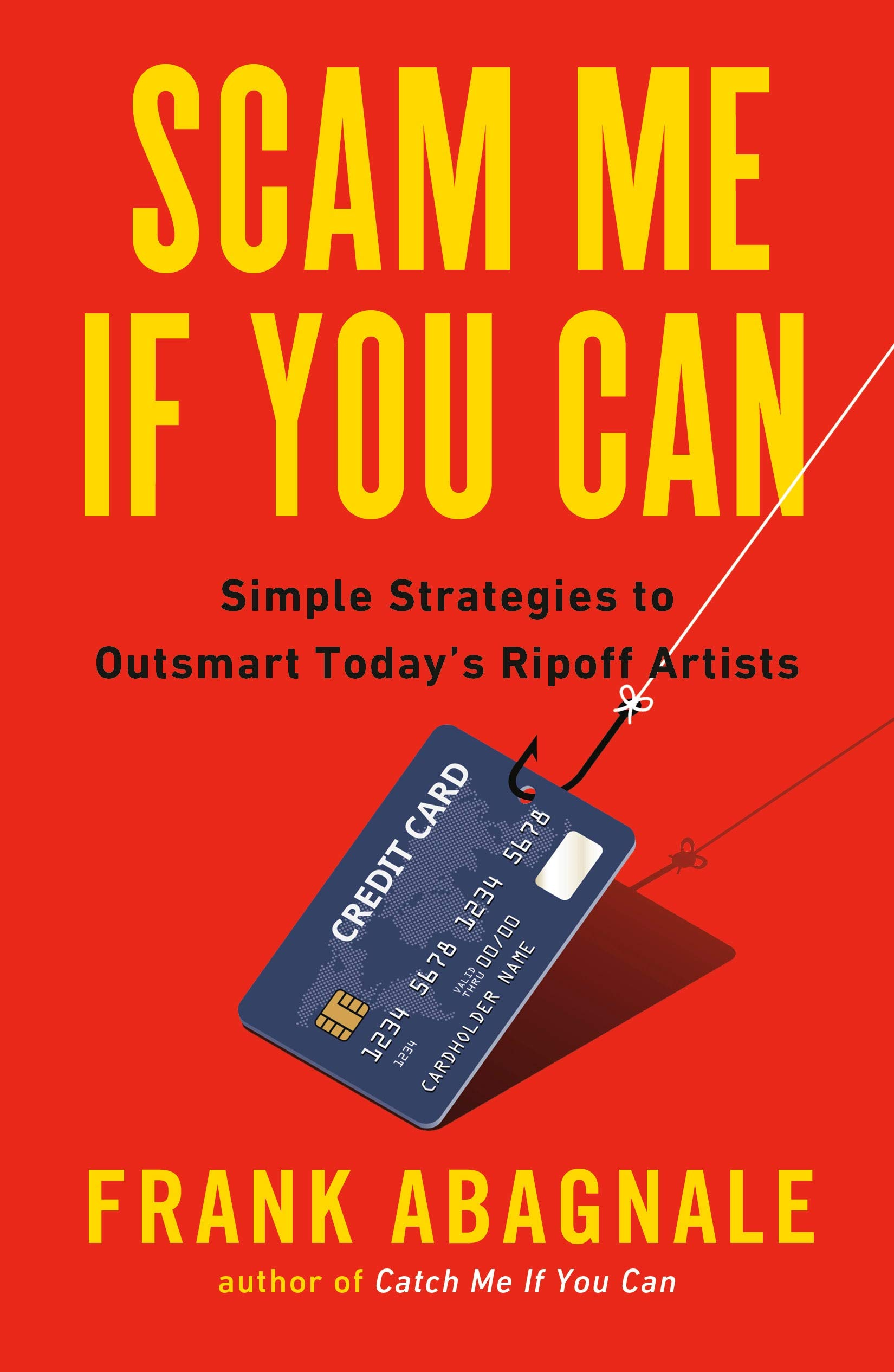 Scam Me If You Can: Simple Strategies to Outsmart Today's Rip-off Artists Cover Art