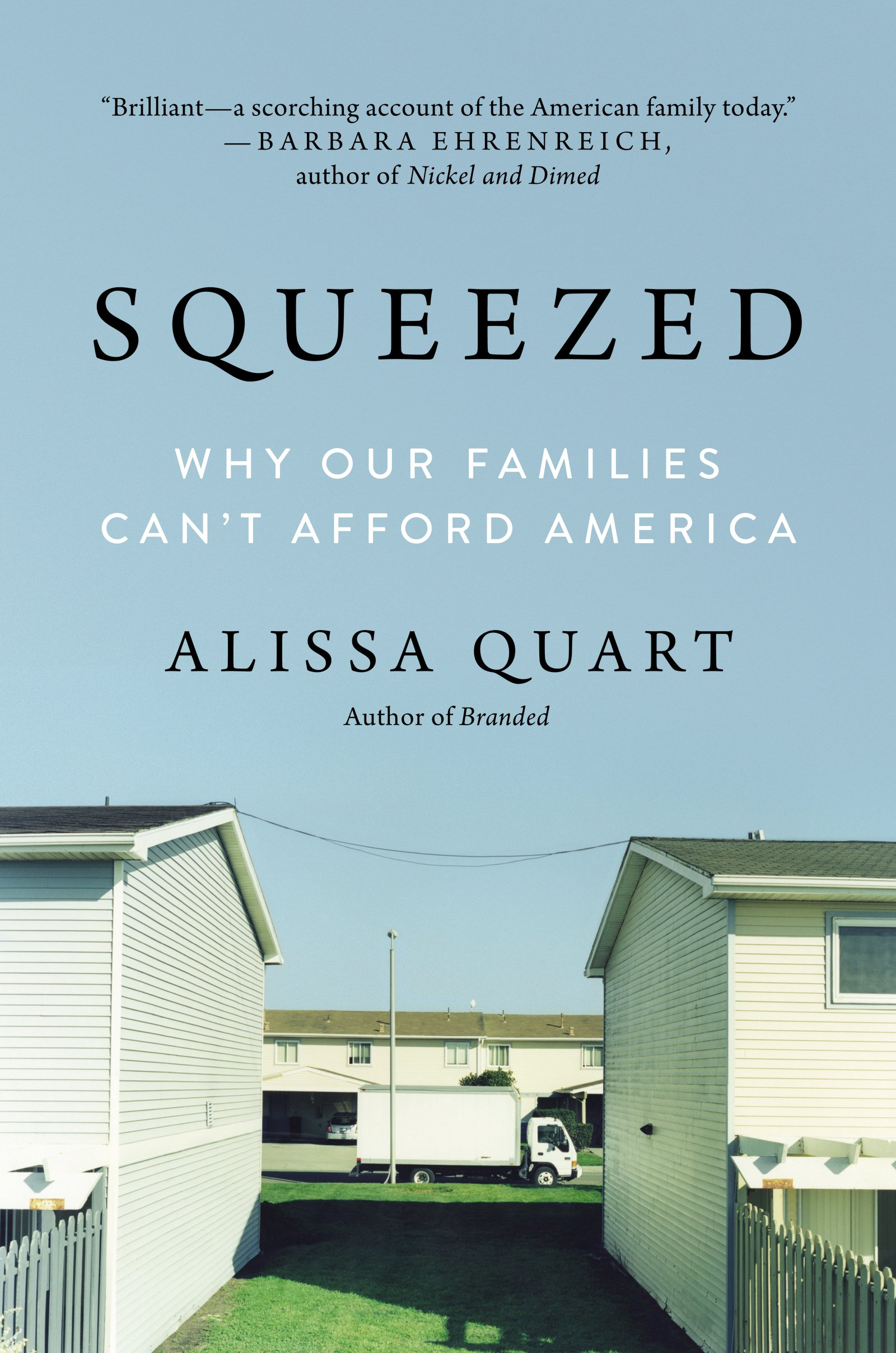 Squeezed: Why Our Families Can't Afford America Cover Art