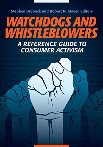 Watchdogs and Whistleblowers: A Reference Guide to Consumer Activism Cover Art