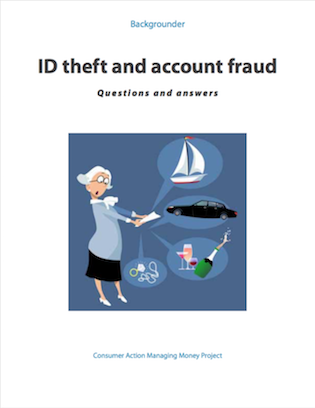 ID Theft and Account Fraud: Questions and answers