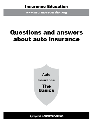 Questions and Answers about Auto Insurance