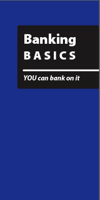 Banking Basics - You can bank on it (English)