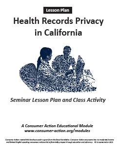 Health Records Privacy in California - Seminar Lesson Plan and Class Activity