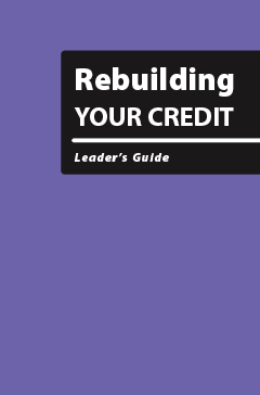 Rebuilding Your Credit - Leader's Guide