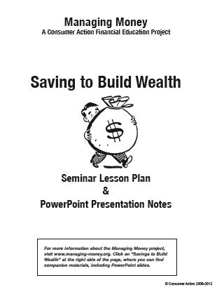 Saving to Build Wealth - Seminar Lesson Plan Packet