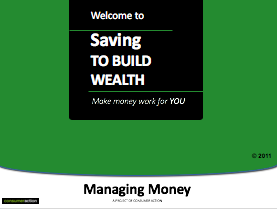 Saving to Build Wealth - PowerPoint Training Slides (English)
