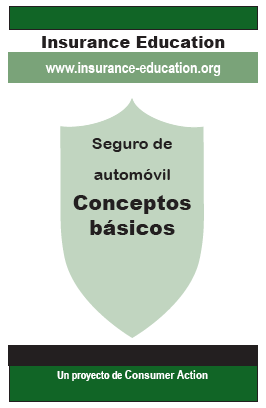 Auto Insurance: The Basics (Spanish)