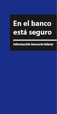 Banking Basics - You can bank on it (Spanish)