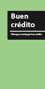 Good Credit - Build it and keep it (Spanish)