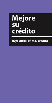 Improve Your Credit - Put Bad Credit Behind You (Spanish)