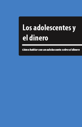 Teens & Money - Talking to teens about money (Spanish)