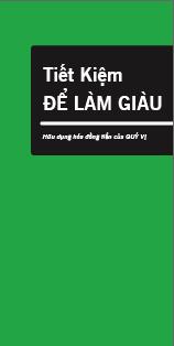 Saving to Build Wealth - Make money work for  you (Vietnamese)